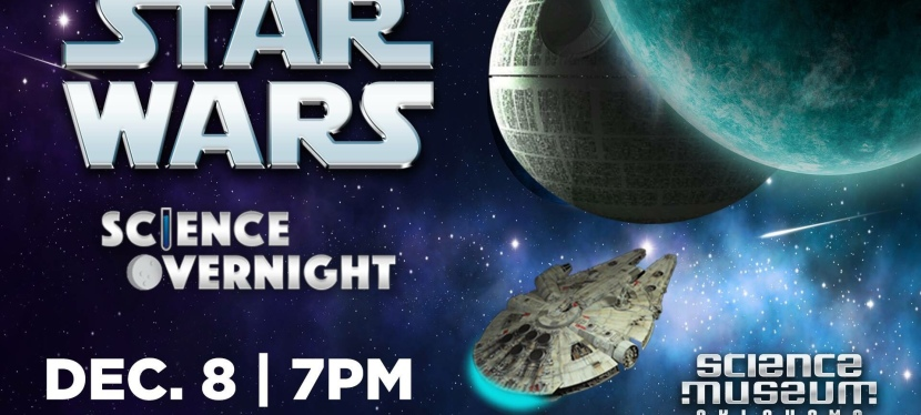 Star Wars Science Overnight